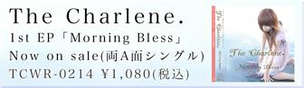The Charlene Morning Bless